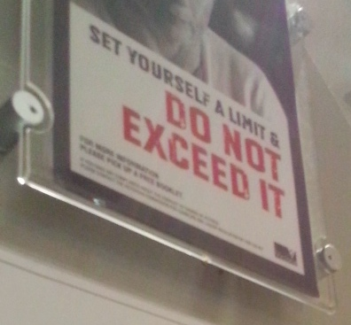 Sign cautioning casino gamblers to set yourself a limit and DO NOT EXCEED IT
