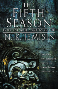 cover of The Fifth Season, a novel by N. K. Jemisin, coming August 4th 2015